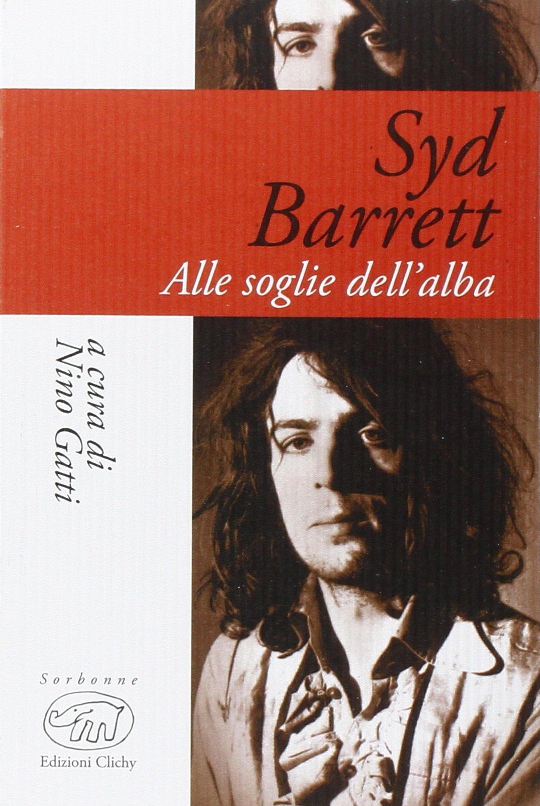 Syd Barrett Alle soglie dell'alba_2