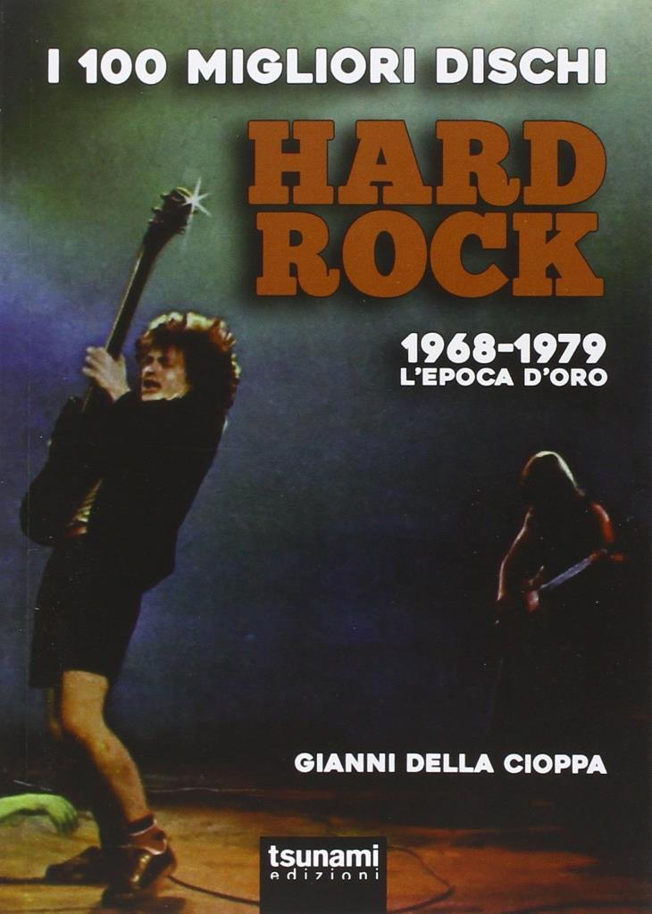 i-100-migliori-dischi-hard-rock-1968-1979-lepoca-doro_02