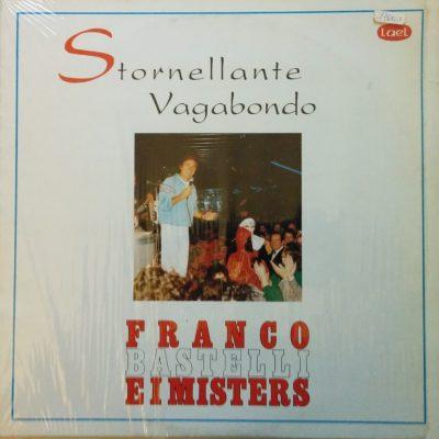 Franco e i Misters Bastelli - Stornellante vagabondo
