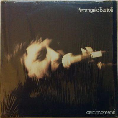 Pierangelo Bertoli - Certi momenti