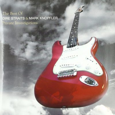 Dire Straits & Mark Knopfler - The Best of - Private Investigations
