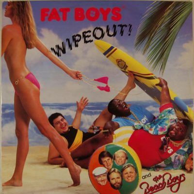 Fat Boys - Wipeout!
