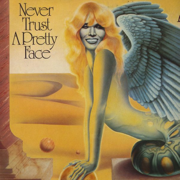 Amanda Lear - Never Trust a Pretty Face