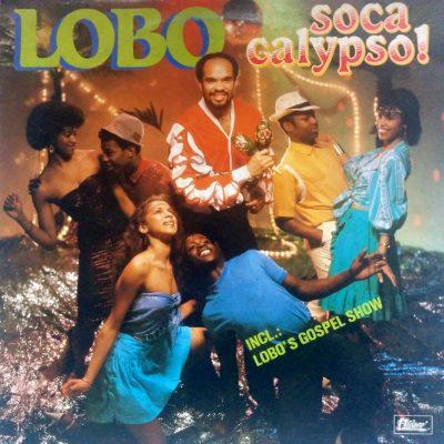 Lobo - Soca Calypso!