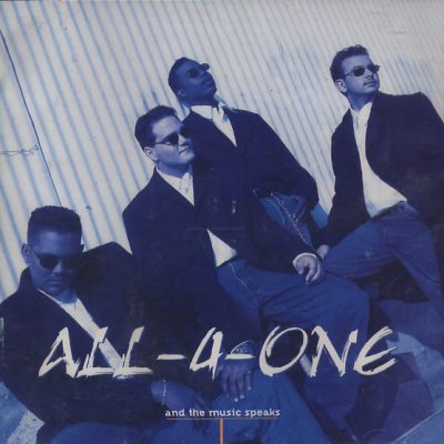 All 4 One - And the Music Speaks