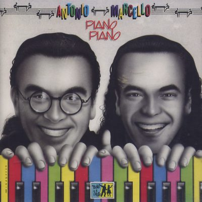 Antonio e Marcello - Piano piano