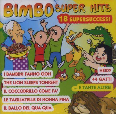 Bimbo Super Hits - 18 supersuccessi