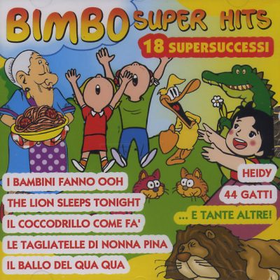 Bimbo Super Hits - 18 supersuccessi