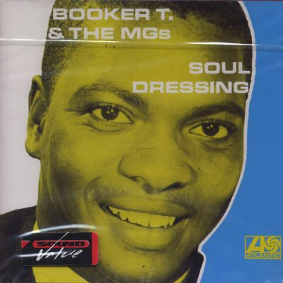Booker T. & The Mgs - Soul Dressing