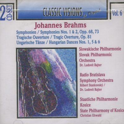 Johannes Brahms - Classic Visions in Digital - Vol. 6