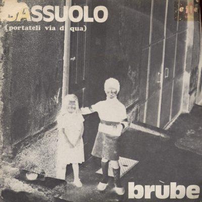 Brube - Sassuolo (Portateli via di qua)