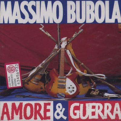 Massimo Bubola - Amore & Guerra