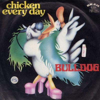 Bulldog - Chicken Every Day