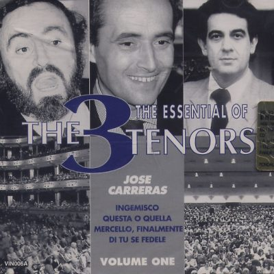 Jose Carreras - The Essential Of The 3 Tenors - Volume One