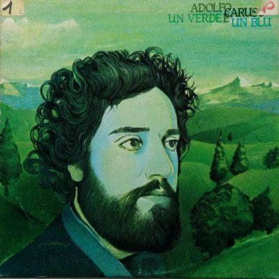 Adolfo Caruso - Un verde e un blu