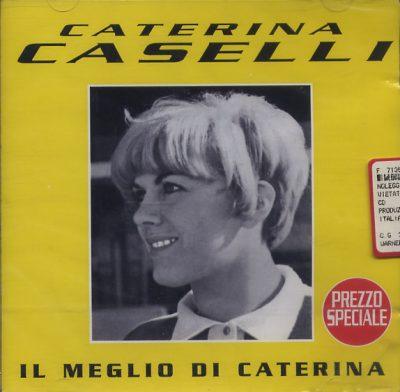 Caterina Caselli - Il meglio di