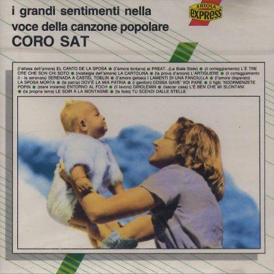 Coro della S.A.T. - I grandi sentimenti nella voce della canzone popolare