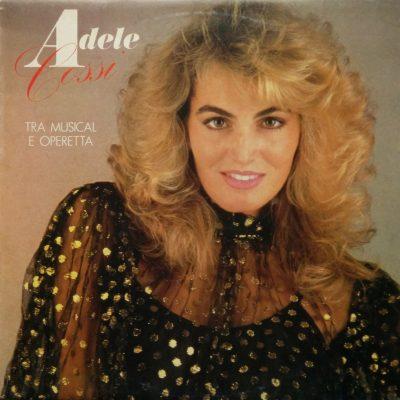 Adele Cossi - Tra Musical e Operetta