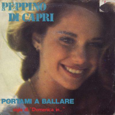 Peppino Di Capri - Portami a ballare