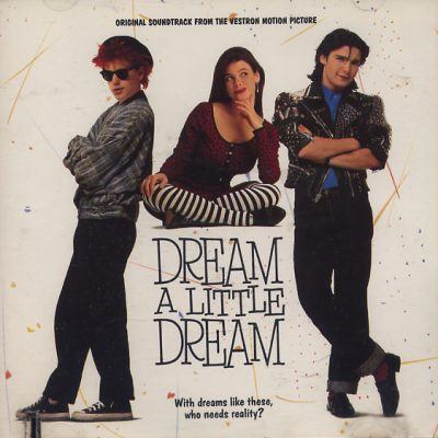 Dream A Little Dream (Soundtrack)