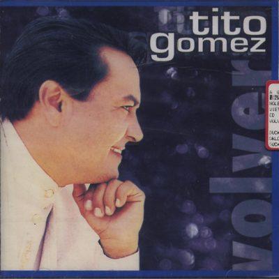 Tito Gomez - Volver
