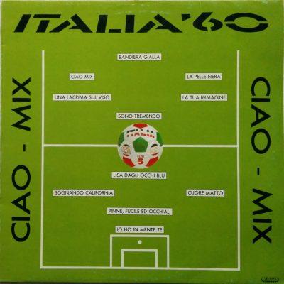 Italia '60 - Ciao-Mix