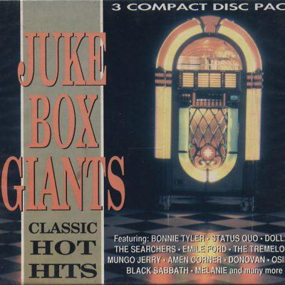 Juke Box Giants - Classic Hot Hits (The Fifties . The Sixties - The Seventies)