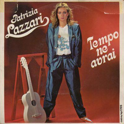 Patrizia Lazzari - Tempo ne avrai