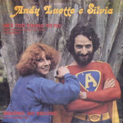 Andy Luotto & Silvia - He's, Too Young To Fly