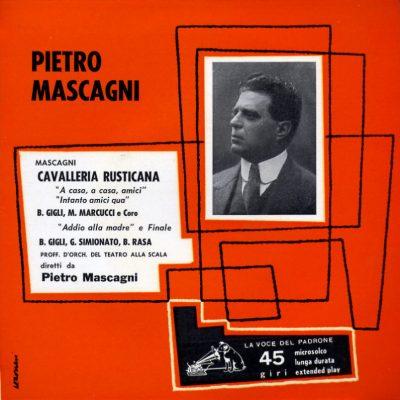 Pietro Mascagni - Cavalleria Rusticana: A casa, a casa amici