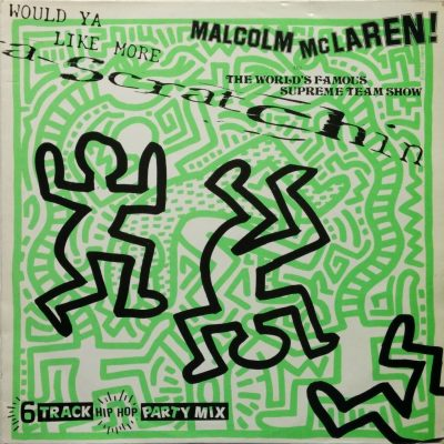 Malcom McLaren - Would Ya Like More Scratchin'?