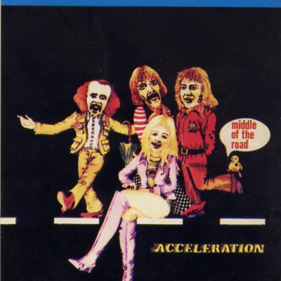 Middle of the Road - Accelleration