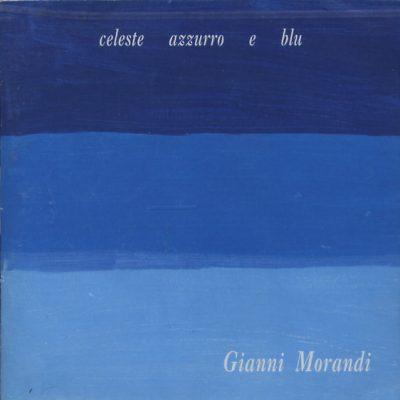 Gianni Morandi - Celeste Azzurro e Blu