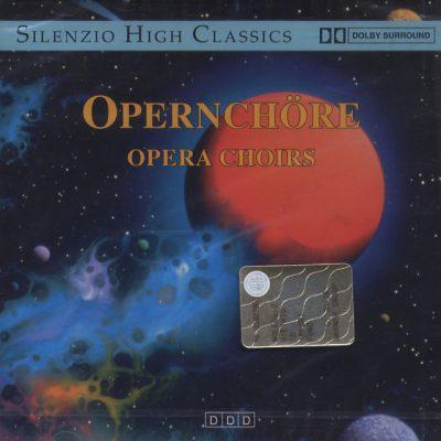 Opernchöre - Opera Choirs