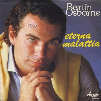 Bertin Osborne - Eterna malattia
