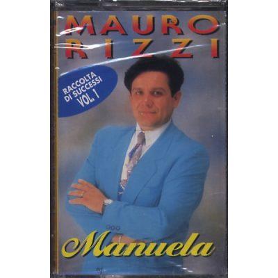 Mauro Rizzi - Manuela - Raccolta di successi Vol.1