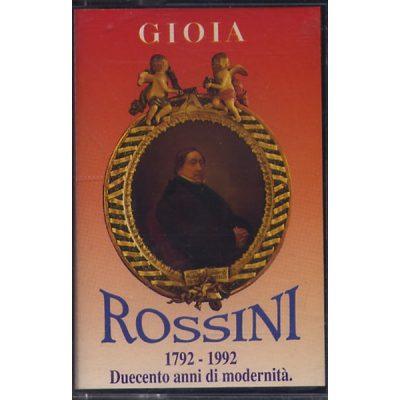 Gioachino Rossini - 1792-1992 Duecento anni di modernita