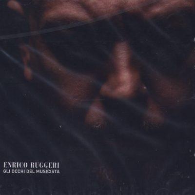 Enrico Ruggeri - Gli occhi del musicista