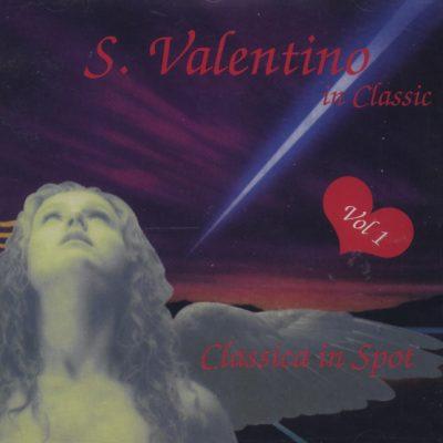 San Valentino in Classic - Vol. 1