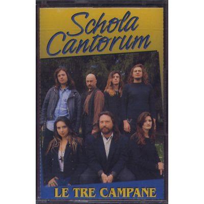 Schola Cantorum - Le tre campane