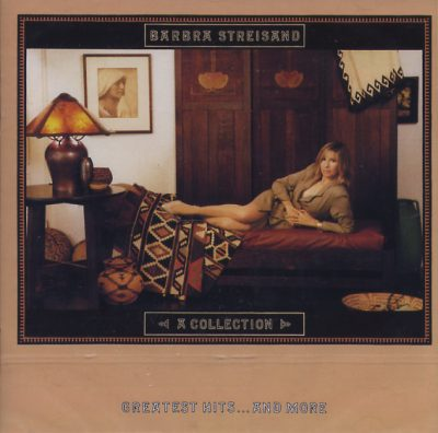 Barbra Streisand - A Collection Greatest Hits... and More
