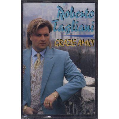 Roberto Tagliani - Grazie amici