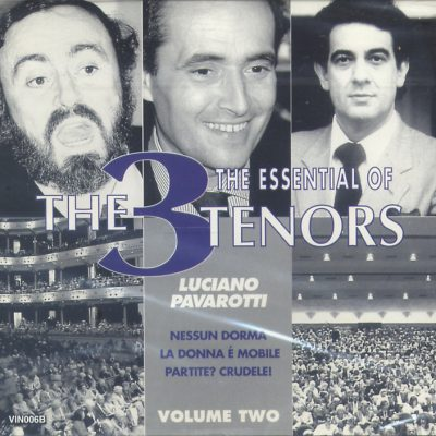 Luciano Pavarotti - The Essential Of The 3 Tenors - Volume Two