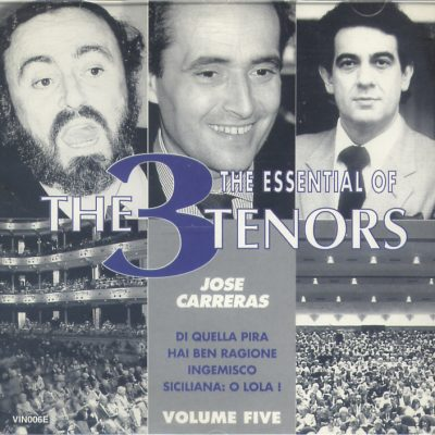 Placido Domingo - The Essential Of The 3 Tenors - Volume Five