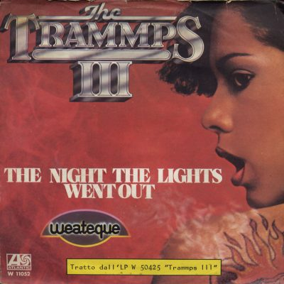 Trammps - The Night The Lights Went Out