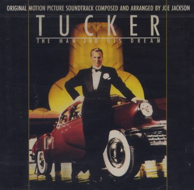 Joe Jackson - Tucker. The Man and His Dreams. Original Motion Picture Soundtrack