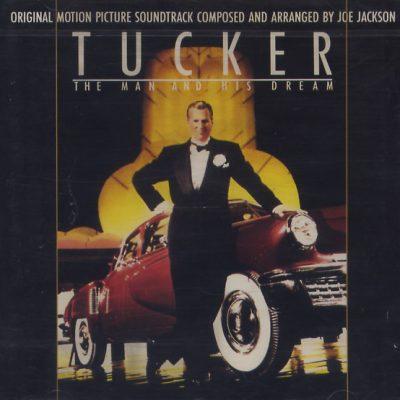 Joe Jackson - Tucker. The Man and His Dreams. Original Motion Picture Soundtrack