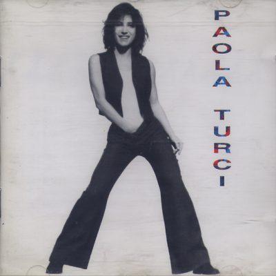 Paola Turci - Una Sgommata e Via