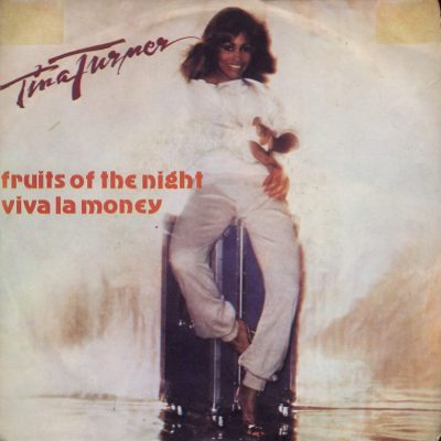 Tina Turner - Fruits Of The Night