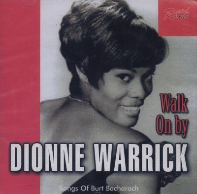 Dionne Warwick - Walk On By. Songs of Burt Bacharach